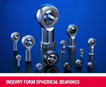 Inquiry Form Spherical Bearings
